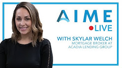 Building Relationships( with Skylar Welch, Mortgage Broker at Acadia Lending Group)