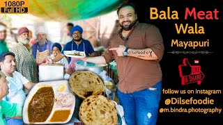 Bala Meat Wala At Mayapuri