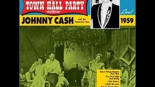 Johnny Cash - Town Hall Party August 8,1959