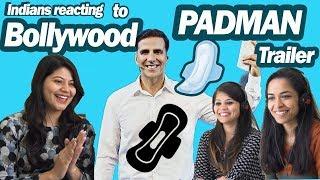 Indians react to Bollywood Trailers *PADMAN* Akshay Kumar, Radhika Apte, Sonam Kapoor | SAY WHAAAT!