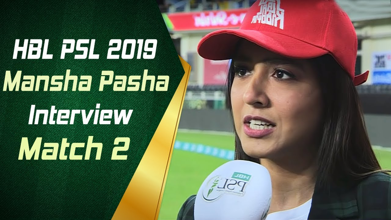 Mansha Pasha Interview | Match 2 | 15th Feb | HBL PSL 2019