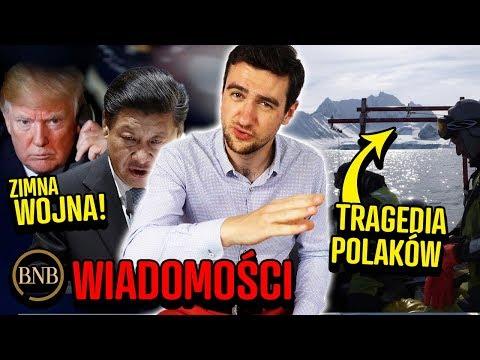 USA PROWOKUJĄ Chiny! TRAGEDIA Polaków Na Spitsbergen   WIADOMOŚCI