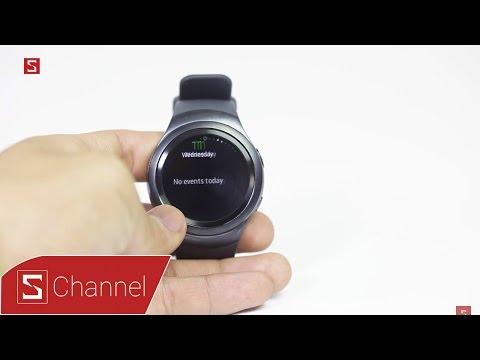 Schannel - Mở Hộp Và Trên Tay Nhanh Samsung Gear S2 Chính Hãng: Smartwatch Cao Cấp Với Giá Hợp Lý