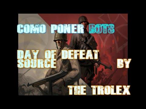 Como Poner Bots En Day Of Defeat Source 2018