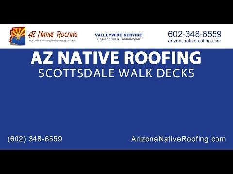 Scottsdale Walk Deck | Arizona Native Roofing