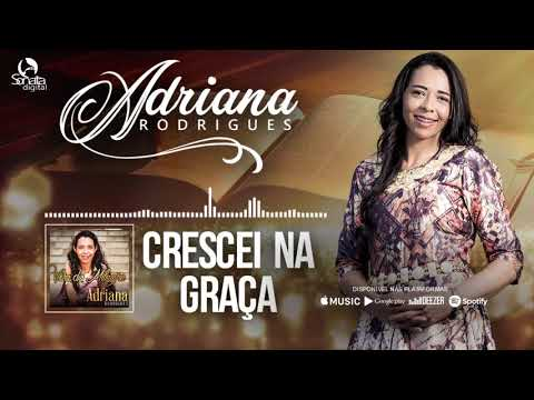 Crescei na Graça -Adriana Rodrigues -08