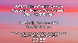 GMSJ Sunday Worship Service 2021-06-20