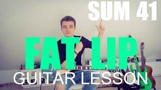 Fat Lip - Sum 41 (GUITAR TUTORIAL/LESSON#130)