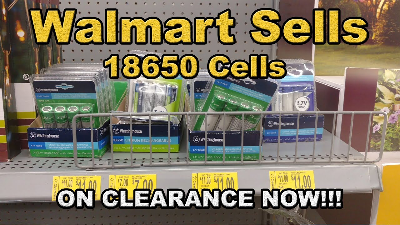 Batteries Near Me >> Walmart Sells 18650 Lithium Battery Cells On Clearance Now Jul 2017