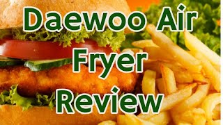 Daewoo Air Fryer Review | Best Daewoo Health Fryer for Halogen Cooking