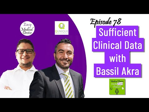 What Means Sufficient Clinical Data With Bassil Akra (EU MDR)