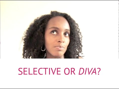 Dating: Are You Being Selective Or Are You Being A Diva? (Re-upload)