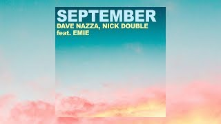 Dave Nazza & Nick Double ft. Emie - September (Audio)