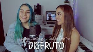 DISFRUTO (Cover) Laura Buitrago y S...