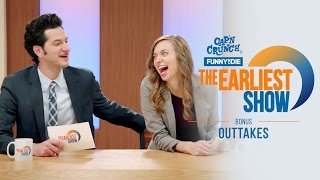 The Earliest Show: Outtakes & Bloopers