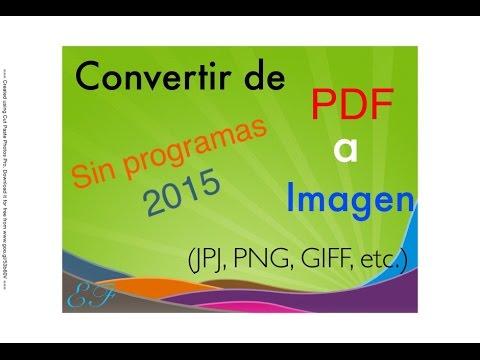 convertir-de-pdf-a-imagen-(jpg,png,gif,etc)----|sin-programas|----gratis----de-pdf-a-imagen.