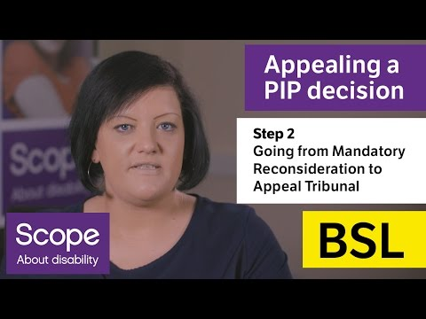[BSL]  How To Appeal A PIP Decision: Step Two - Mandatory Reconsideration To Appeal Tribunal