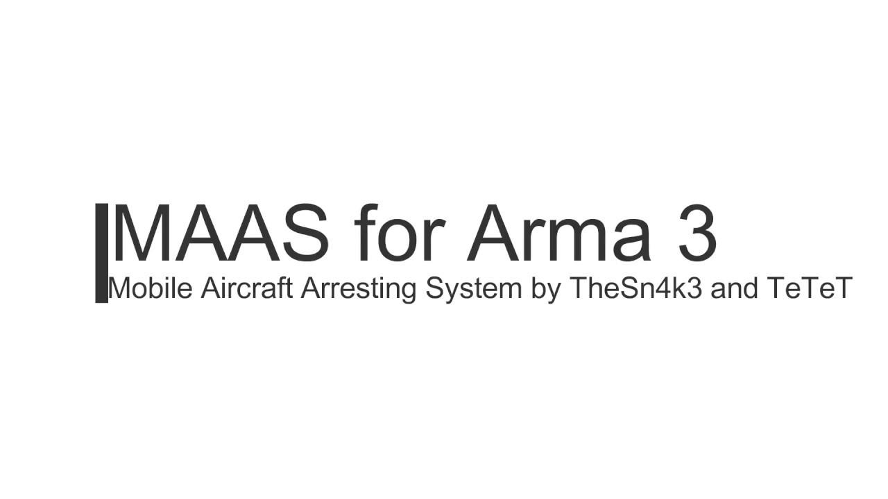 MAAS for Arma 3