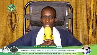 Spécial Serigne Mame Mor Diarra Mbacké (La Vie et L'Œuvre de Mame Borom Sam Mag-Mag )