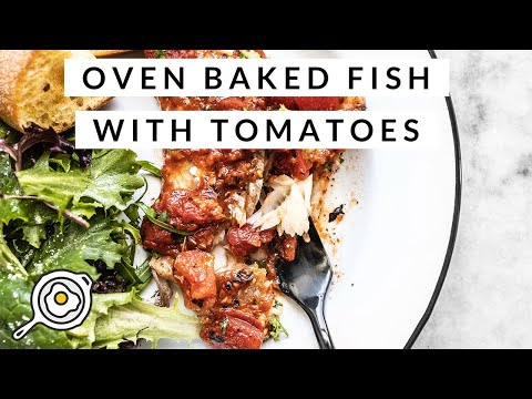 Oven Baked Fish With Tomatoes