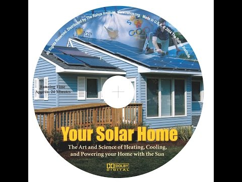 Your Solar Home [Solar Schoolhouse, Rahus Institute]