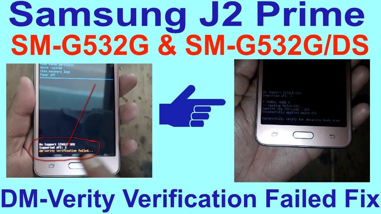 Samsung J2 Prime SM-G532G & SM-G532G/DS DM-Verity Verification Failed Fix