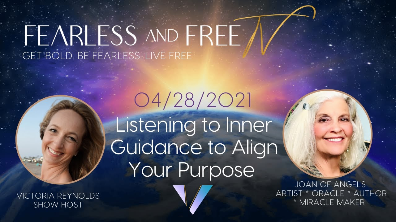 FFTV - Listening to Inner Guidance to Align Your Purpose with  Joan of Angels