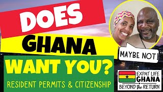 Does Ghana REALLY Want You? (Residency in Ghana) AKA Red Tape and Bribes