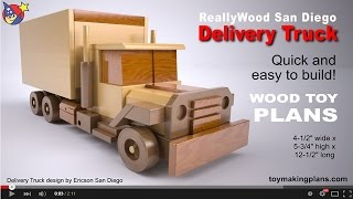 Wood Toy Plans San Diego Delivery Truck
