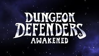 Official Xbox One and Xbox Series X|S Trailer — Dungeon Defenders: Awakened