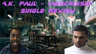 A.K. Paul - Landcruisin': Single Review