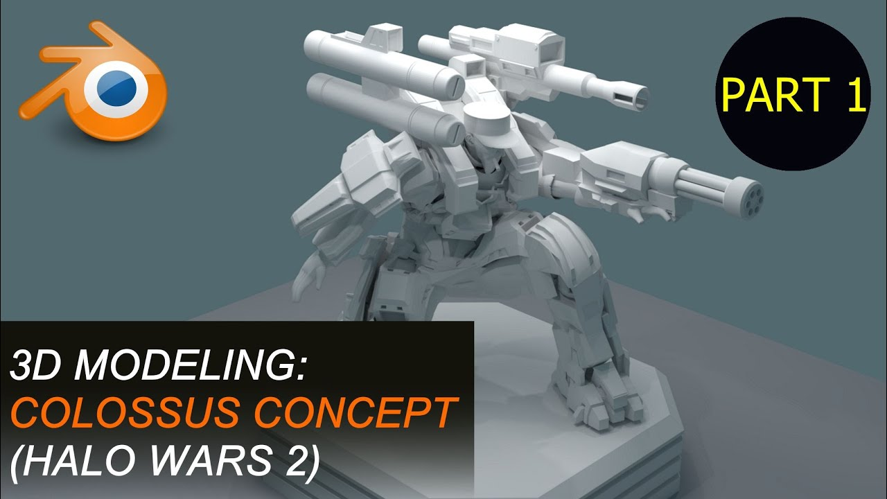 Colossus Concept (Halo Wars 2) | 3D Modeling | Part 1 of 4