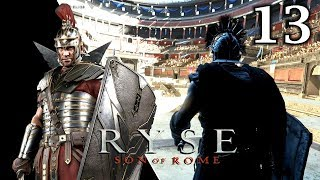 RYSE Son of Rome #13 ⚔️ Coloseum - Die Arena ⚔️ Let's Play RYSE Son of Rome PC