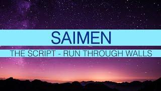 The Script - Run Through Walls (Saimen Cover)