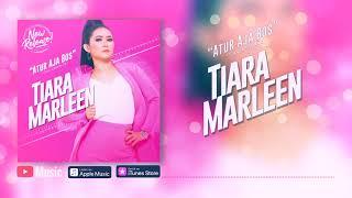 Tiara Marleen - Atur Aja Bos (Official Video Lyrics) #lirik