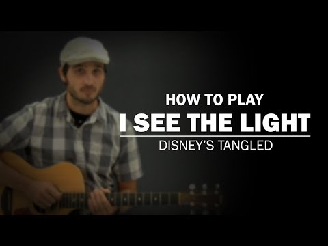 I See The Light Disneys Tangled How To Play Beginner Guitar