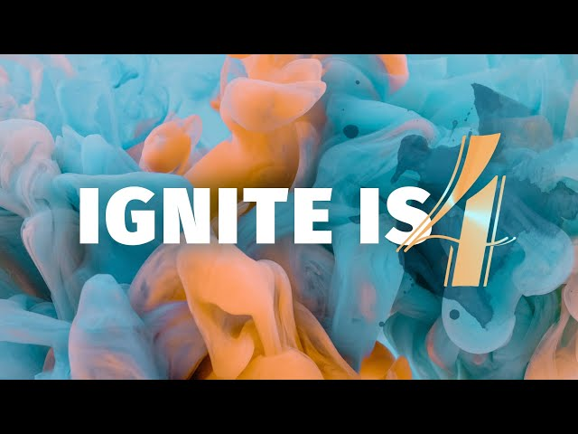 Ignite Church is 4!
