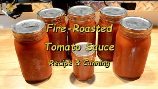 Fire-Roasted Tomato Sauce: Recipe & Canning