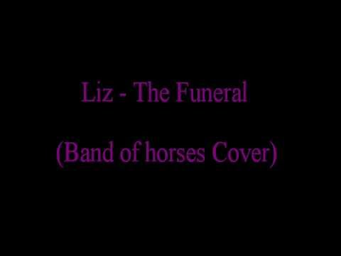 Liz Lee - The funeral (Band of Horses cover)