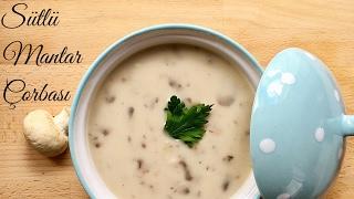 Sütlü Mantar Çorbası - Pratik Yemek Tarifleri - Melis'in Mutfağı