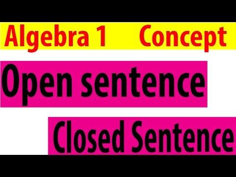 Open Sentences &  Closed Sentences - Algebra 1 Lessons 2.1