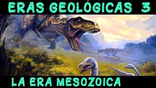 TIEMPOS REMOTOS 3: La era Mesozoica y el reinado de los dinosaurios