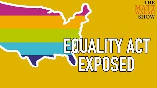 """Exposing The Insanity Of The """"Equality Act"""""""