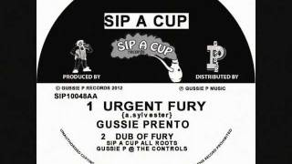 SIP10-048 B 2 URGENT FURY DUB   BY GUSSIE P & THE SIP A CUP ALL ROOTS