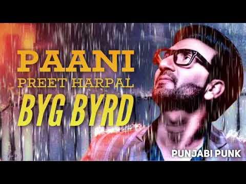 Paani FULL SONG   Preet Harpal   Sidhu Moose Wala   Byg Byrd   New Punjabi Song 2017