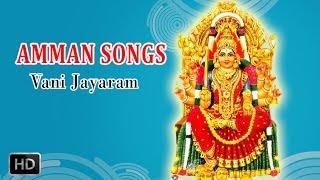 Amman Songs - Devi Karumari - Arulmighu Amman - Tamil Devotional Songs - Vani Jayaram