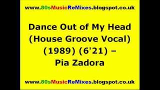 Dance Out of My Head (House Groove Vocal) - Pia Zadora | 80s Club Mixes | 80s Club Music | 80s Dance