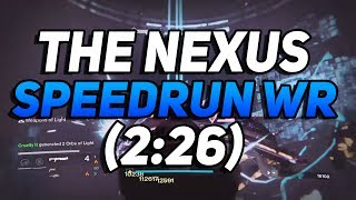 Destiny - The Nexus Speedrun World Record! (2:26)