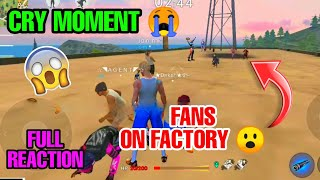 FAN CAME TO MEET ON FACTORY ROOF || CRY MOMENT || LIVE REACTION #GARENAFREEFIRELIVE
