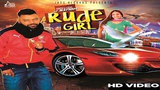 Rude Girl (Full video)●J Singh ●New Punjabi Songs 2017●Latest Punjabi Songs 2017